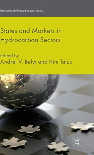 States and Markets in Hydrocarbon Sectors (International: Belyi, Andrei V.;