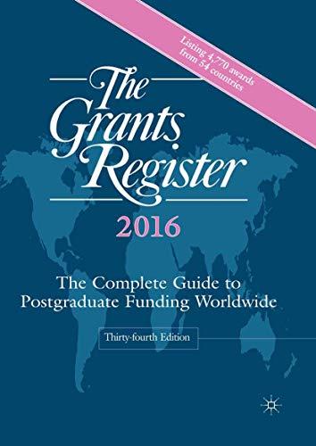 The Grants Register 2016: The Complete Guide: Palgrave Macmillan Ltd