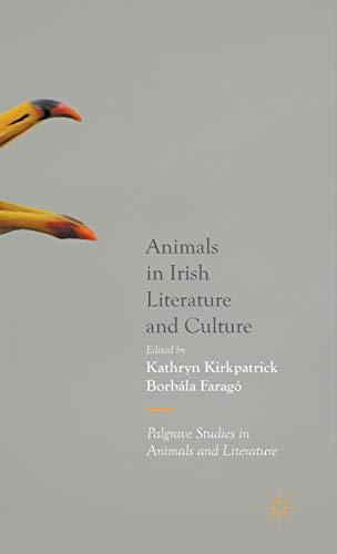 Animals in Irish Literature and Culture (Palgrave Studies in Animals and Literature)