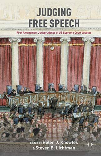 Judging Free Speech First Amendment Jurisprudence of: Knowles, Helen J.
