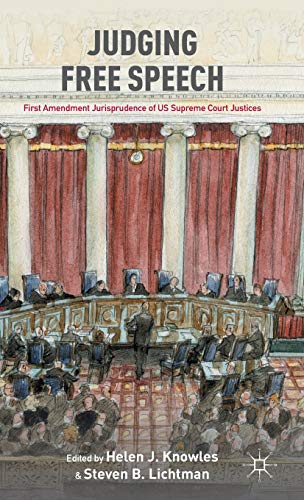 Judging Free Speech: First Amendment Jurisprudence of: Helen J. Knowles,