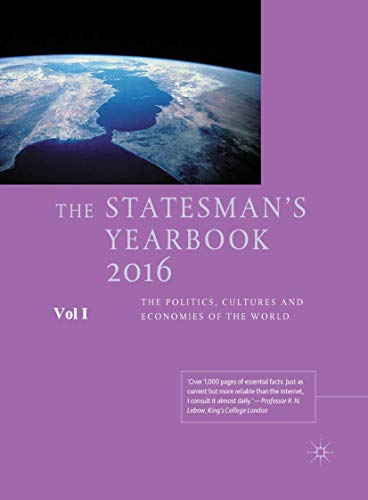 The Statesman's Yearbook 2016: The Politics, Cultures and Economies of the World: Heath-Brown,...
