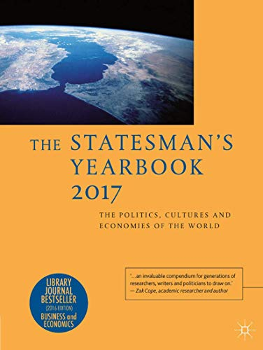 9781137440082: The Statesman's Yearbook 2017: The Politics, Cultures and Economies of the World