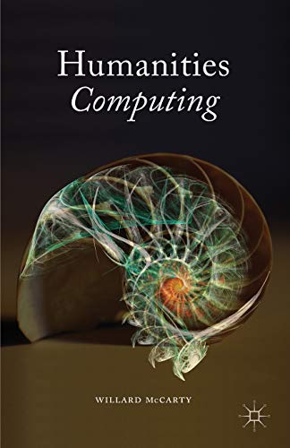 9781137440426: Humanities Computing