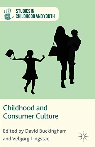 9781137442222: Childhood and Consumer Culture (Studies in Childhood and Youth)