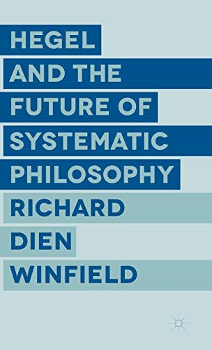 9781137442376: Hegel and the Future of Systematic Philosophy