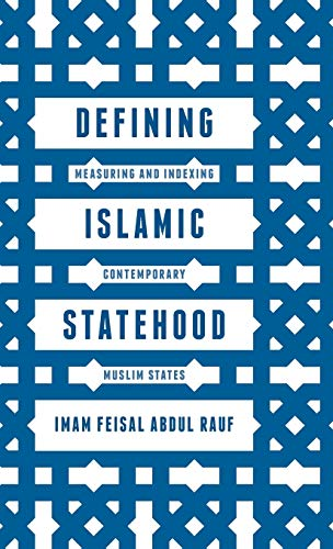 9781137446800: Defining Islamic Statehood: Measuring and Indexing Contemporary Muslim States