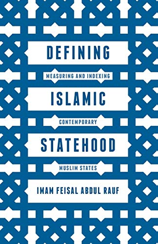 9781137446817: Defining Islamic Statehood: Measuring and Indexing Contemporary Muslim States