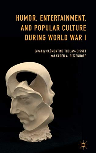 9781137449092: Humor, Entertainment, and Popular Culture during World War I