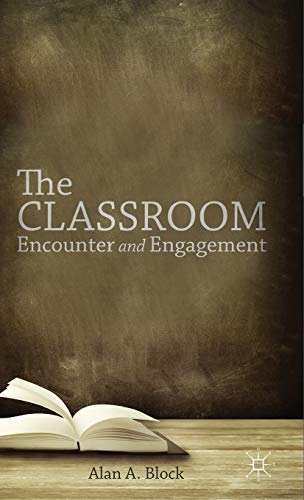 The Classroom: BLOCK, ALAN A.