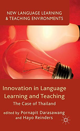 9781137449740: Innovation in Language Learning and Teaching: The Case of Thailand (New Language Learning and Teaching Environments)