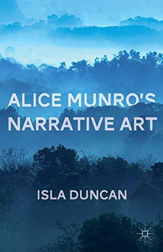9781137451224: Alice Munro's Narrative Art