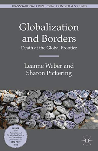 9781137453150: Globalization and Borders: Death at the Global Frontier (Transnational Crime, Crime Control and Security)