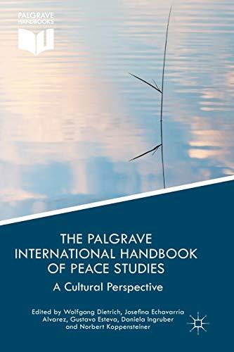 9781137453235: The Palgrave International Handbook of Peace Studies: A Cultural Perspective (Palgrave Handbooks)