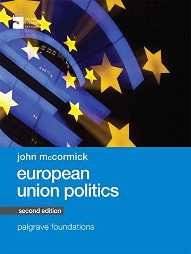 9781137453389: European Union Politics (Macmillan Foundations Series)