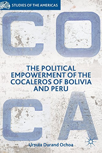 9781137453549: The Political Empowerment of the Cocaleros of Bolivia and Peru (Studies of the Americas)