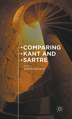 9781137454522: Comparing Kant and Sartre