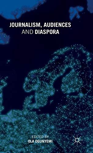 Journalism, Audiences and Diaspora: Palgrave Macmillan
