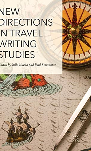 9781137457578: New Directions in Travel Writing Studies
