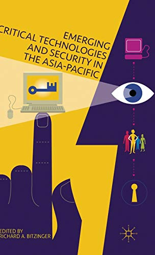 9781137461278: Emerging Critical Technologies and Security in the Asia-Pacific