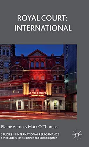 9781137461827: Royal Court: International (Studies in International Performance)