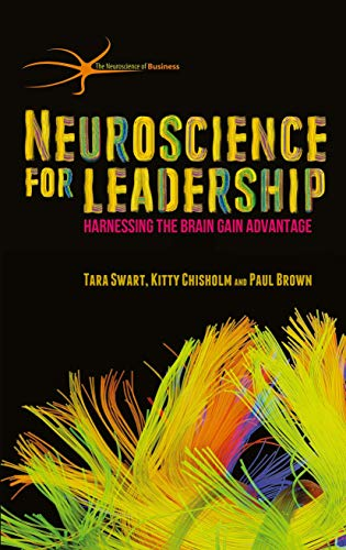 9781137466853: Neuroscience for Leadership: Harnessing the Brain Gain Advantage