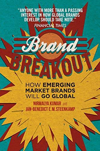9781137467591: Brand Breakout: How Emerging Market Brands Will Go Global