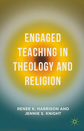9781137468130: Engaged Teaching in Theology and Religion