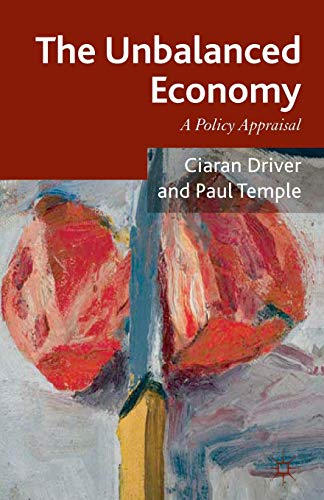 9781137468284: The Unbalanced Economy: A Policy Appraisal