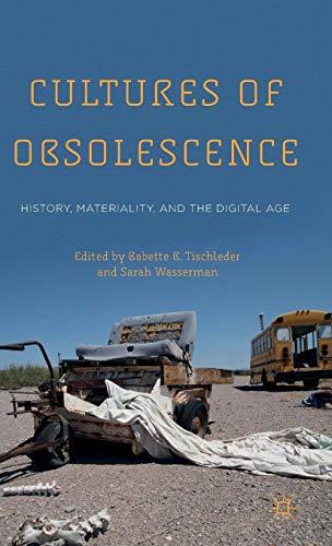 Cultures of Obsolescence: Tischleder, Babette B.