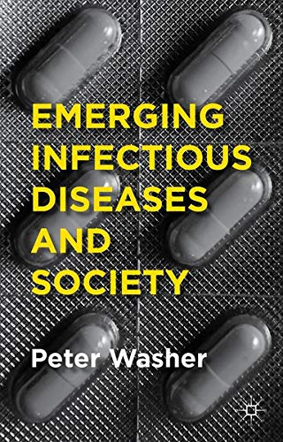 9781137471918: Emerging Infectious Diseases and Society