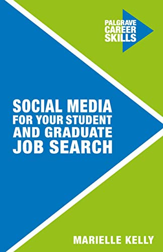 9781137472373: Social Media for Your Student and Graduate Job Search (Palgrave Career Skills)