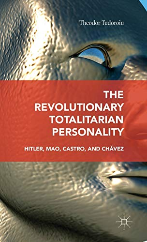 9781137473479: The Revolutionary Totalitarian Personality