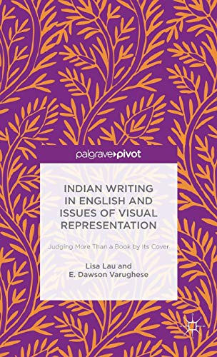 Indian Writing in English and Issues of: Lau, Lisa