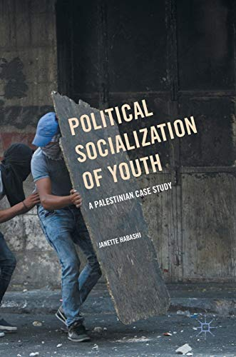 9781137475220: Political Socialization of Youth: A Palestinian Case Study