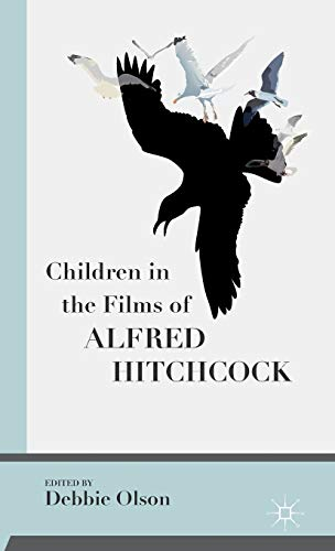 9781137475541: Children in the Films of Alfred Hitchcock