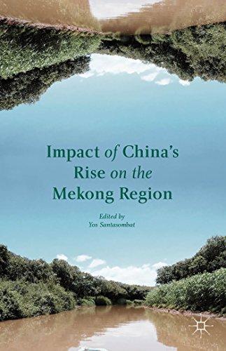 Impact of China's Rise on the Mekong Region: Yot Santasombat; Song, Xingzhou