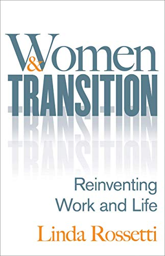 9781137476548: Women and Transition: Reinventing Work and Life