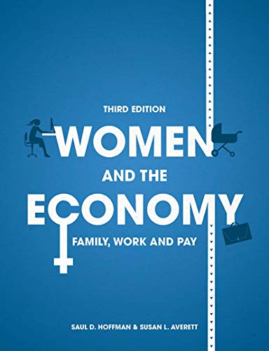 9781137477033: Women and the Economy: Family, Work and Pay