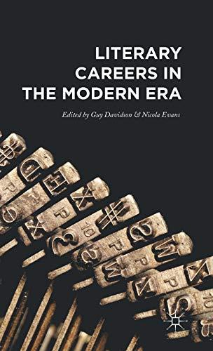 9781137478498: Literary Careers in the Modern Era