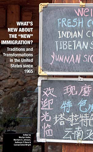 """What's New about the """"New"""" Immigration?: Traditions and Transformations in the ..."""