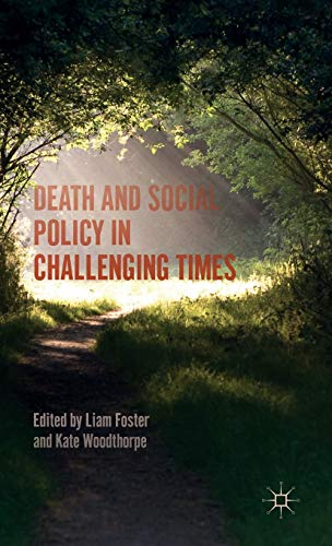9781137484895: Death and Social Policy in Challenging Times