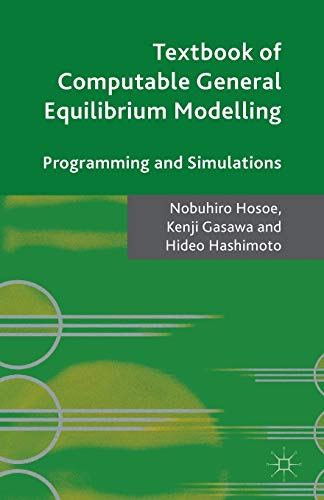 9781137486042: Textbook of Computable General Equilibrium Modeling: Programming and Simulations