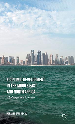 9781137486462: Economic Development in the Middle East and North Africa: Challenges and Prospects