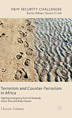 9781137489883: Terrorism and Counter-Terrorism in Africa: Fighting Insurgency from Al Shabaab, Ansar Dine and Boko Haram (New Security Challenges)