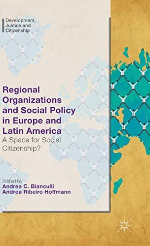 Regional Organizations and Social Policy in Europe and Latin America: A Space for Social ...