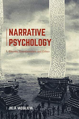 9781137491947: Narrative Psychology: Identity, Transformation and Ethics