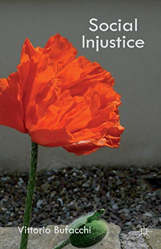 9781137494900: Social Injustice: Essays in Political Philosophy