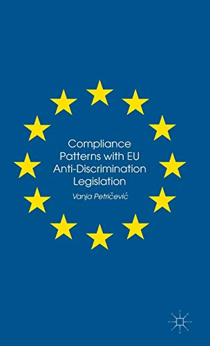 9781137495181: Compliance Patterns with EU Anti-Discrimination Legislation