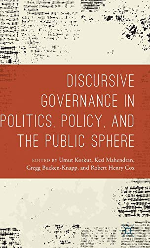 9781137495778: Discursive Governance in Politics, Policy, and the Public Sphere
